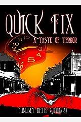 Quick Fix: A Taste Of Terror Kindle Edition