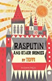 Rasputin and Other Ironies by Teffi (2016-05-05)