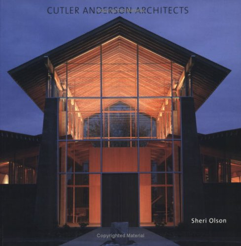 Pdf cutler anderson architects by sheri olson romeobrunomrs for Jim cutler architect
