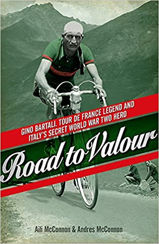 072312364 Road to Valour  Gino Bartali - Tour de France Legend and World War Two  Hero  Amazon.co.uk  Aili McConnon
