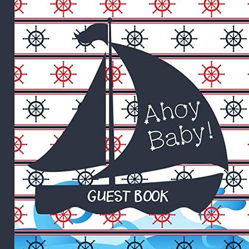 Ahoy Baby Shower (Guest Book: Ahoy Baby Shower Guest)