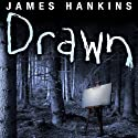 Drawn Audiobook by James Hankins Narrated by Gabrielle De Cuir, Paul Boehmer, Christian Rummel, Vikas Adam, Stefan Rudnicki