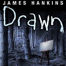 Drawn Audiobook by James Hankins Narrated by Gabrielle De Cuir, Paul Boehmer, Christian Rummel, Vikas Adam, Stefan Rudnicki