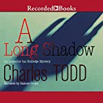 A Long Shadow: Inspector Ian Rutledge, Book 8 | Charles Todd