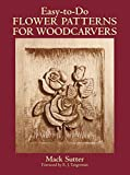 img - for Easy-to-Do Flower Patterns for Woodcarvers (Dover Woodworking) book / textbook / text book