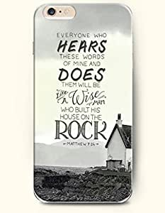 iPhone 6 Case,OOFIT iPhone 6 (4.7) Hard Case **NEW** Case with the Design of everyone who hears these words of the mine does them will be like a wise man who built this house on the rock matthew 7:24 - Case for Apple iPhone iPhone 6 (4.7) (2014) Verizon, AT&T Sprint, T-mobile