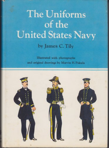 The Uniforms of the United States Navy