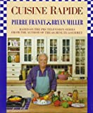 Cuisine Rapide, Pierre Franey and Bryan Miller, 0812917464