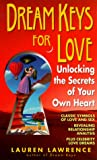 Dream Keys for Love, Lauren Lawrence, 0440234786