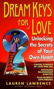 Dream Keys for Love: Unlocking the Secrets of Your Own Heart