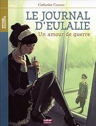 Journal d'Eulalie - Amour de Guerre