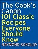 The Cook's Canon, Raymond A. Sokolov, 0060083905