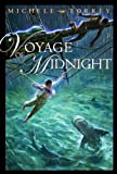 Voyage of Midnight, Michele Torrey, 0375923829