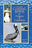 Common Coastal Birds of Florida and the Caribbean, David W. Nellis, 156164191X