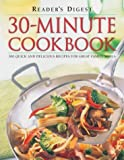 30-Minute Cookbook, Bill Hylton, 0762104600