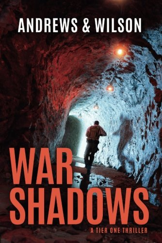 War Shadows (Tier One Thrillers)