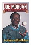 Joe Morgan, Joe Morgan and David Falkner, 0393034690
