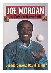 Joe Morgan: A Life in Baseball/Includes Special Collector's Edition Baseball Card