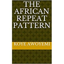 The African Repeat Pattern (African Print Book 1)