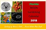 Florida Moon Gardening Calendar 2018