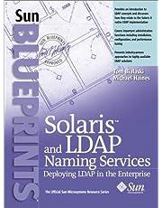 Solaris and LDAP Naming Services: Deploying LDAP in the Enterprise