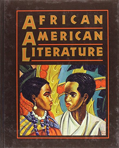 Search : Holt African American Literature: Student Edition Grades 9-12 1998