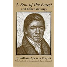 """A Son of the Forest"""" and Other Writings"""