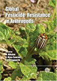 img - for Global Pesticide Resistance in Arthropods book / textbook / text book