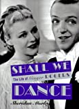 Shall We Dance: The Life of Ginger Rogers