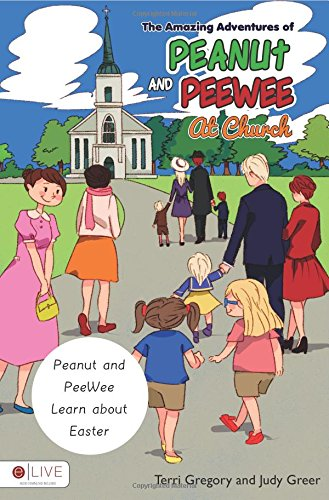 The Amazing Adventures of Peanut and PeeWee At Church