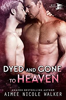 Dyed and Gone to Heaven (Curl Up and Dye Mysteries, #3) by [Walker, Aimee Nicole ]