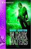 In Dark Waters, Mary Burton, 0373274483