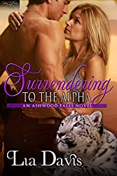Surrendering to the Alpha (Ashwood Falls Book 3)