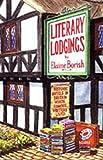Literary Lodgings, Elaine Borish, 0952488108