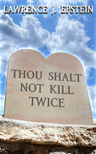 Thou Shalt Not Kill Twice (The Charlie Singer and Katie Walker Mystery Series Book 2) by [Epstein, Lawrence J.]