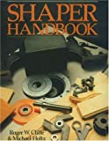 Shaper Handbook, Michael Holtz and Roger W. Cliffe, 0941936694