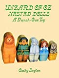 Wizard of Oz Nested Dolls, Cathy Beylon, 0486287645