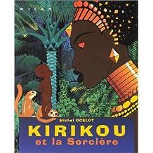 Kirikou et la sorcière [ancienne édition]