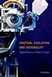 Emotion, Evolution and Rationality, , 0198528973