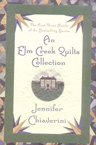 book cover of An Elm Creek Quilts Collection