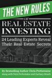 The New Rules of Real Estate Investing: 24 Leading Experts Reveal Their Real Estate Secrets