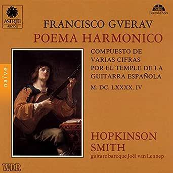 Guerau: Poema Harmónico (Compuesto de Varias Cifras por el Temple ...
