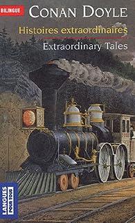 Histoires extraordinaires / Extraordinary Tales - Bilingue français-anglais par Arthur Conan Doyle