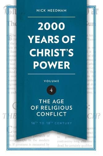 2,000 Years of Christ's Power Vol. 4: The Age of Religious Conflict (Grace ()