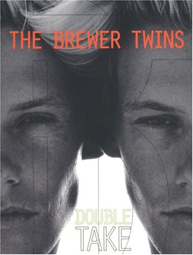 Brewer Twins: Double Take - Pictures Male Models In Usa