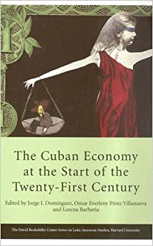 The Cuban Economy at the Start of the Twenty-First Century (Series on Latin American Studies)