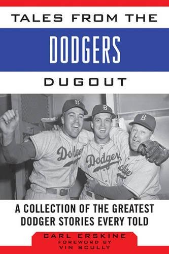 Brooklyn Baseball Team (Tales from the Dodgers Dugout: A Collection of the Greatest Dodger Stories Ever Told (Tales from the Team))