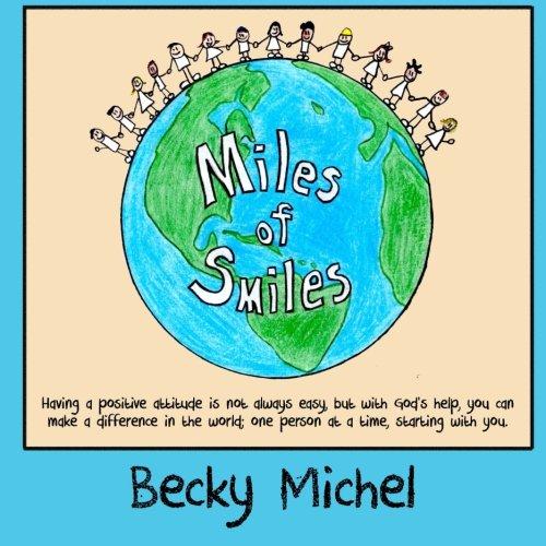 Read Online Miles of Smiles (Good Attitude Christian Children's Series) (Volume 1) pdf epub