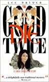 img - for The Good Die Twice (Chase Dagger Mysteries) book / textbook / text book