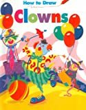 How to Draw Clowns, Barbara Soloff Levy, 0816724784
